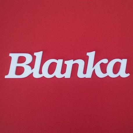 Blanka név felirat ajtóra vagy a gyermekszoba falára!