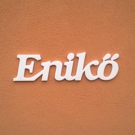 Enikő név felirat ajtóra vagy a gyermekszoba falára!