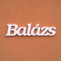 Balázs név felirat ajtóra vagy a gyermekszoba falára!