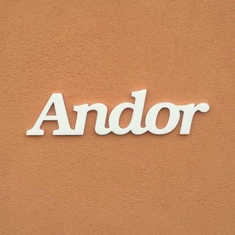 Andor név felirat ajtóra vagy a gyermekszoba falára!
