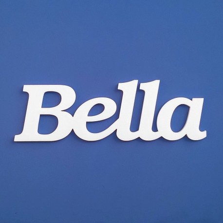 Bella név felirat ajtóra vagy a gyermekszoba falára!