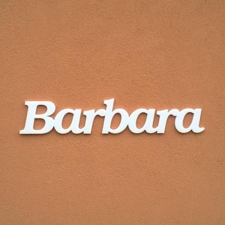 Barbara név felirat ajtóra vagy a gyermekszoba falára!