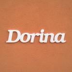 Dorina név felirat ajtóra vagy a gyermekszoba falára!