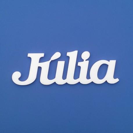 Júlia név felirat ajtóra vagy a gyermekszoba falára!