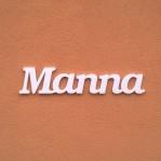 Manna név felirat ajtóra vagy a gyermekszoba falára!
