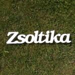 Zsoltika név felirat ajtóra vagy a gyermekszoba falára!