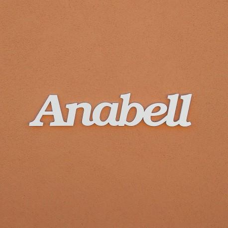 Anabell név felirat ajtóra vagy a gyermekszoba falára!