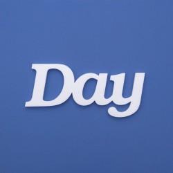 Day felirat faldekorációs célra.