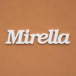 Mirella név felirat ajtóra vagy a gyermekszoba falára!