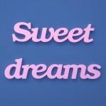 Sweet dreams felirat.