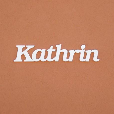 Kathrin név felirat ajtóra vagy a gyermekszoba falára!