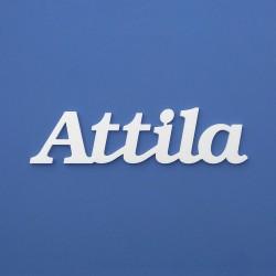 Attila név felirat ajtóra vagy a gyermekszoba falára!