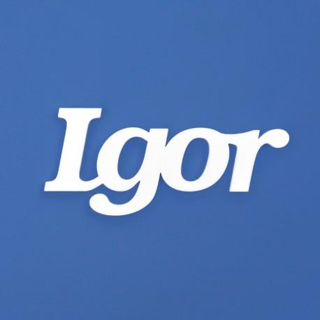 Igor név felirat ajtóra vagy a gyermekszoba falára!